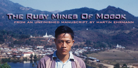 The Ruby Mines Of Mogok title image