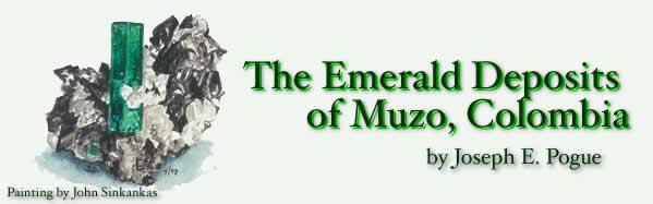 emerald, colombian emerald, muzo, chivor, cosquez, emerald mining