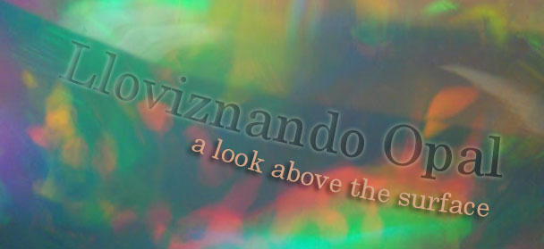 Lloviznando Opal - A Look Above The Surface