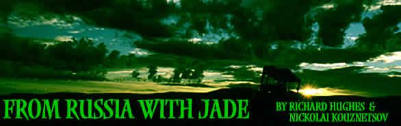 jade, Russia, Russian jade, Russian jadeite, jadeite in Russia, Khakassia